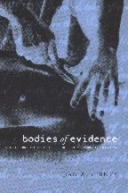 Bodies of Evidence: Medicine and the Politics of the English Inquest