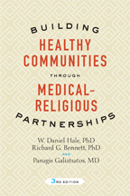 Building Healthy Communities through Medical-Religious Partnerships, third edition