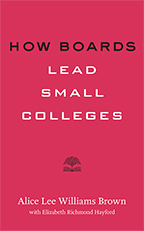 How Boards Lead Small Colleges