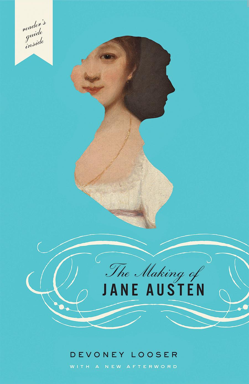 The Making of Jane Austen | Johns Hopkins University Press Books