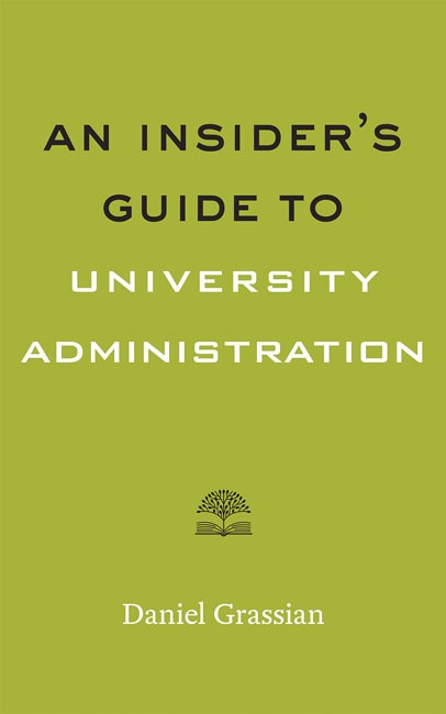 An Insider's Guide to University Administration