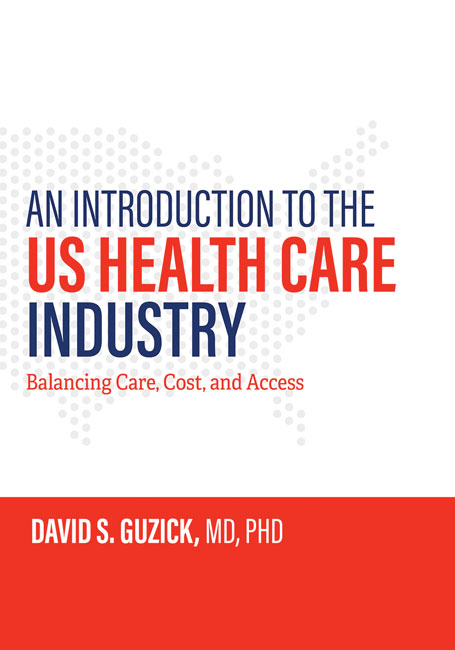 An Introduction to the US Health Care Industry