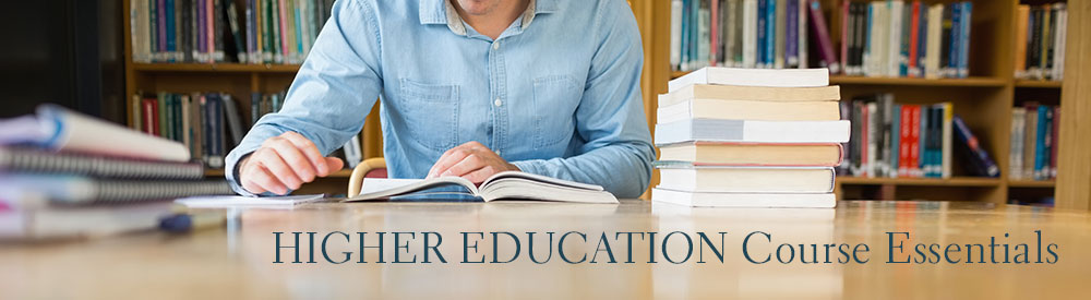 Higher Education Course Essentials